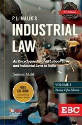 P. L. Malik's Industrial Law (Covering Labour Law in India) (2 Volumes with Free CD-ROM)