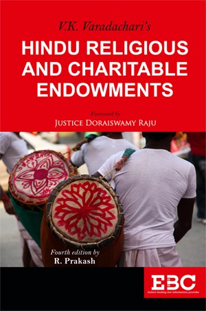 V.K. Varadachari Hindu Religious and Charitable Endowments by R Prakash