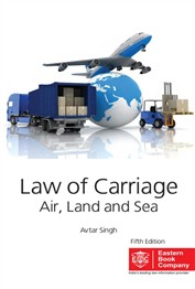 Law of Carriage  (Air, Land & Sea) by Avtar Singh