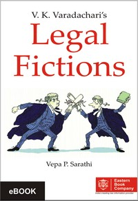 V.K. Varadachari Legal Fictions by Vepa P. Sarathi