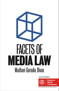 Facets of Media Law- A mini encyclopaedia covering multiple dimensions of media law