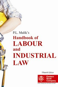 P.L. Malik Handbook of Labour and Industrial Law (Pocket Edn.)