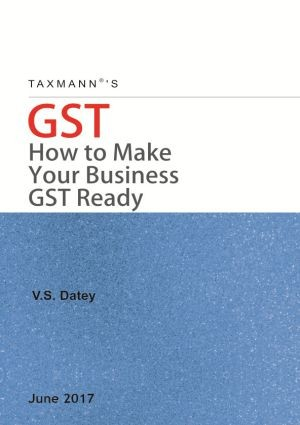GST - How to Make Your Business GST Ready