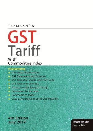 GST Tariff with Commodities/Services Index - Enforced with effect from 1-7-2017