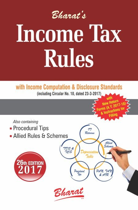 INCOME TAX RULES with Return Forms for A.Y. 2017-18 (with New ITR Forms & Instructions)