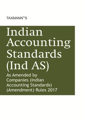 Indian Accounting Standards (Ind AS) - As Amended by Companies (Indian Accounting Standards) (Amendment) Rules 2017