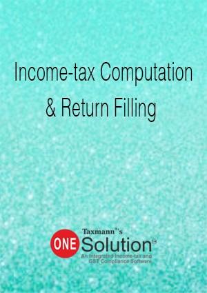 Income -Tax Computation & Return Filing (Multi-user) - One Solution