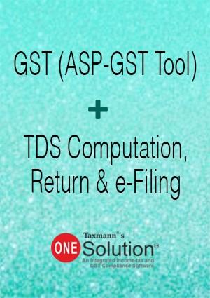 GST (ASP-GST Tool) + TDS Computation, Return & e-Filing (Multi-user) - One Solution
