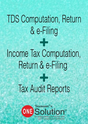 TDS Computation, Return & e-Filing + Income Tax Computation, Return & e-Filing + Tax Audit Reports (Multi-user) - One Solution