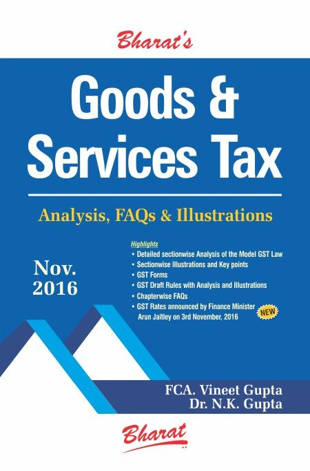 GOODS & SERVICES TAX Analysis, FAQs & Illustrations