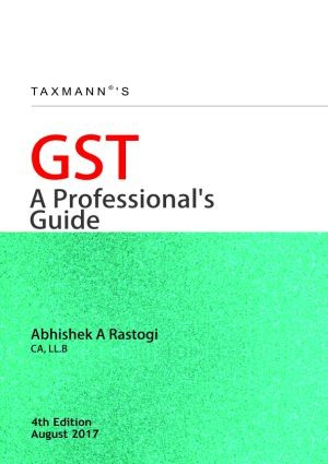 GST - A Professional Guide