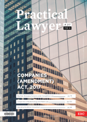 The Practical Lawyer - COMPANIES (AMENDMENT) ACT, 2017
