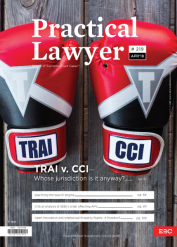 Practical Lawyer - TRAI v. CCI - Whose Jurisdiction is it anyway?