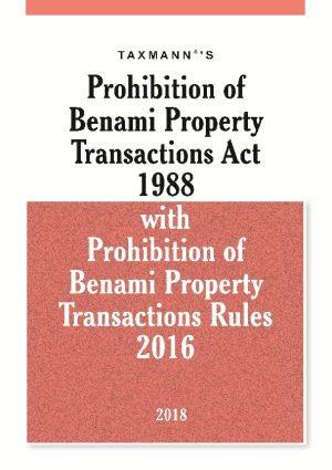 Prohibition of Benami Property Transactions Act 1988 with Prohibition of Benami Property Transactions Rules 2016