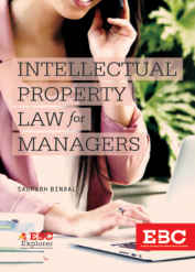 Intellectual Property Law For Managers by Saurabh Bindal