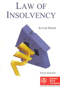 Law of Insolvency by Avtar Singh