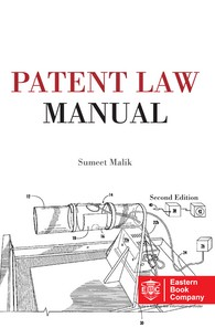 Patent Law Manual by Sumeet Malik