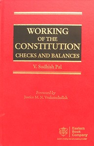 Working of the Constitution: Checks and Balances by V. Sudhish Pai
