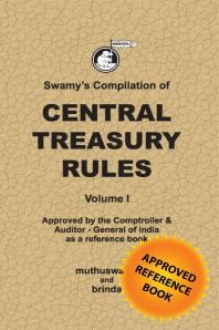 Swamys Compilation of Central Treasury Rules Vol.I