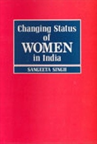 Changing Status of Women in India