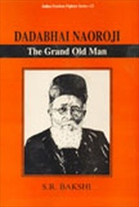 Dadabhai Naoroji: The Grand Old Man