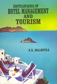 Encyclopaedia Of Hotel Management And Tourism