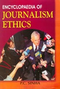Encyclopaedia Of Journalism Ethics