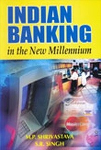 Indian Banking In The New Millennium