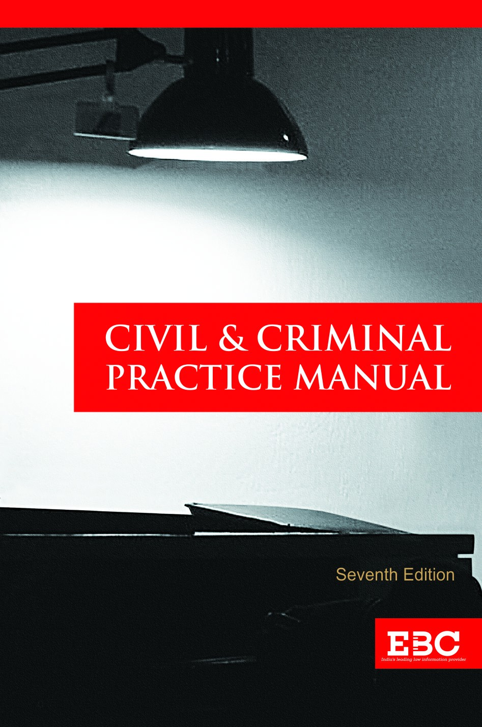 Civil and Criminal Practice Manual (Large)