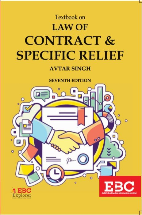 Textbook on Law of Contract and Specific Relief by Avtar Singh