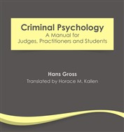 Criminal Psychology: A Manual for Judges Practitioners and Students (eBook)