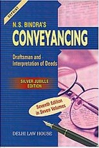 Bindra N.S. : Conveyancing, Draftsman & Interpretation of Deeds, 7th Edn. in 7 Vols., Per Set, R/P