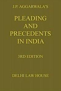 J. P. Agarwala's : Pleadings & Precedents in India, 3rd Edn. in 2 Volumes, Per Set., R/P