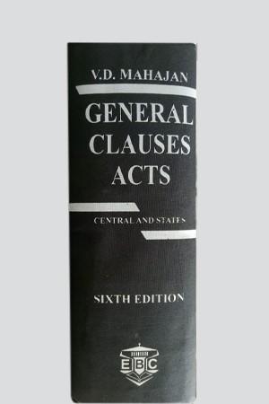General Clauses Acts, 6E W/S 1997 by V D Mahajan