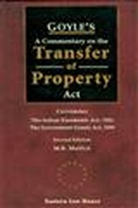 Goyles A Commentary on the Transfer of Property Act, 2nd Edition