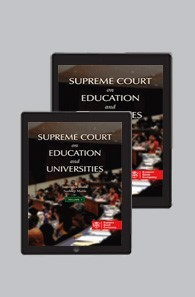 Supreme Court on Education and Universities (1950 to 2014) (in 2 Volumes)