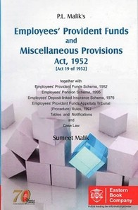 Employee's Provident Funds & Miscellaneous Provisions Act, 1952 - [As amende by Finance Act, 2017]