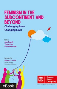 Feminism in the Subcontinent and Beyond: Challenging Laws, Changing Laws (e-book/Hardbound)