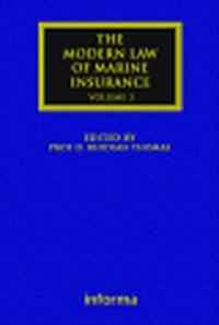 MODERN LAW OF MARINE INSURANCE, VOLUME 3