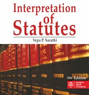 Interpretation of Statutes by Vepa P. Sarathi