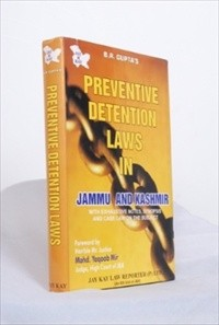 Preveventive Detention Laws In J&K