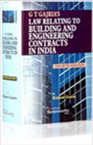 Gt Gajrias: Law Relating To Building And Engineering Contracts In India