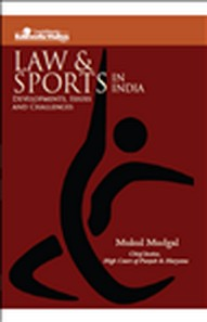 Law and Sports in India, Development Issues and Challenges