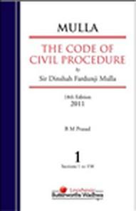 Sir Dinshaw Fardunji Mulla The Code of Civil Procedure, 18/e (Set of 3 Vols)
