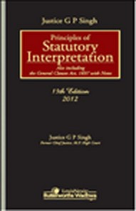 Justice G P Singh: Principles of Statutory Interpretation