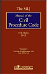 The MLJ Manual of the Civil Procedure Code 14th Edn 3 Vols