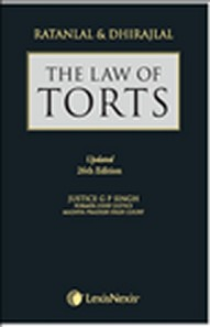 Ratanlal and Dhirajlal The Law of Torts Updated 26th Edition 2013