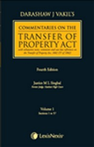 Darashaw Vakil's Commentaries on the Transfer of Property Act