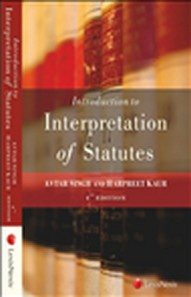 INTRODUCTION TO INTERPRETATION OF STATUTES