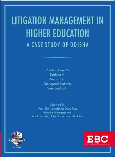 Litigation Management in Higher Education A Case Study of Odisha